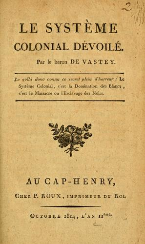 Baron de Vastey, 'The Colonial System Unveiled'